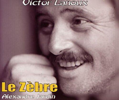Le Zebre - Book and Four Audio: Alexandre Jardin