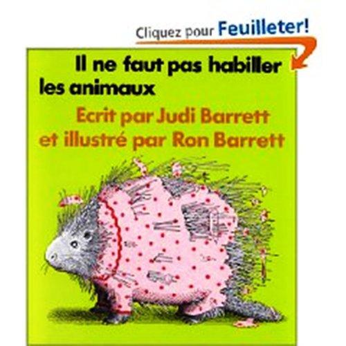 9780320066900: Il Ne Faut Pas Habiller Les Animaux (French Edition)