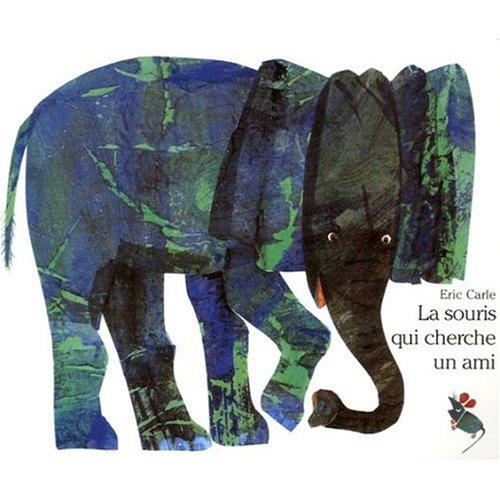 9780320067013: La Souris Qui Cherche Un Ami (French Edition)