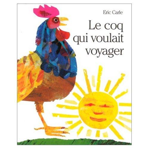 9780320067020: Le Coq Qui Voulait Voyager (French Edition)