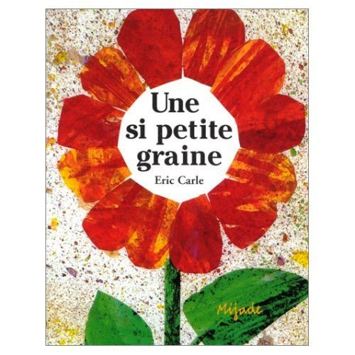 9780320067037: Une Si Petite Graine [The Tiny Seed - French ] (French Edition)