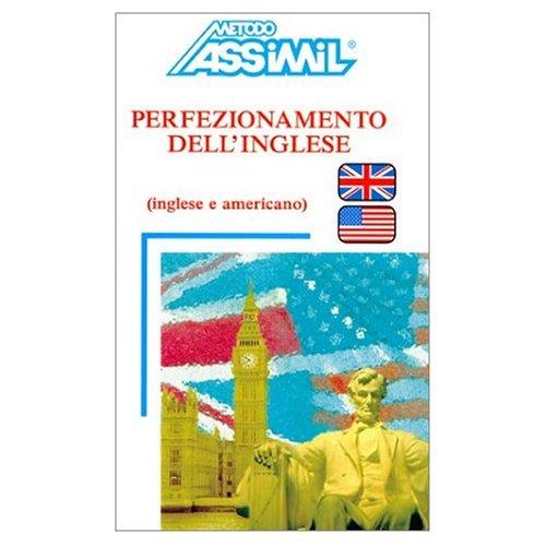 9780320067969: Assimil Language Courses : Perfezionamente dell'Inglese - Intermediate/Advanced English for Italian Speakers - Book and 4 Audio Compact Discs (Italian Edition)
