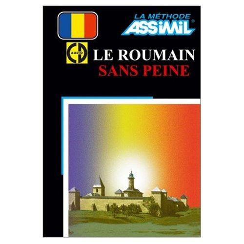 Assimil Language Courses - Le Roumain sans: Assimil