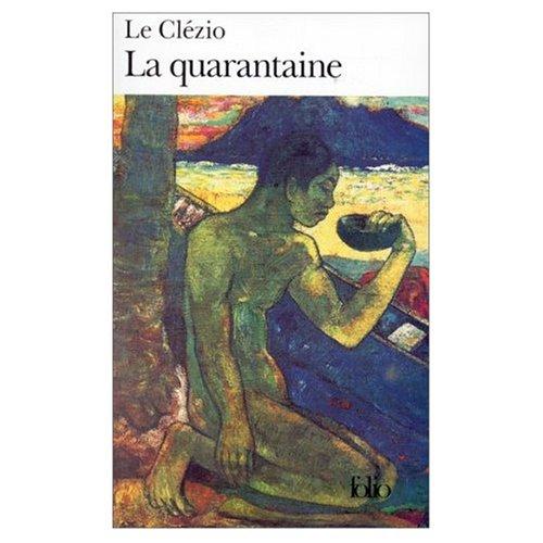 9780320070334: La Quarantaine (Nobel Prize Literature 2008) (French Edition)