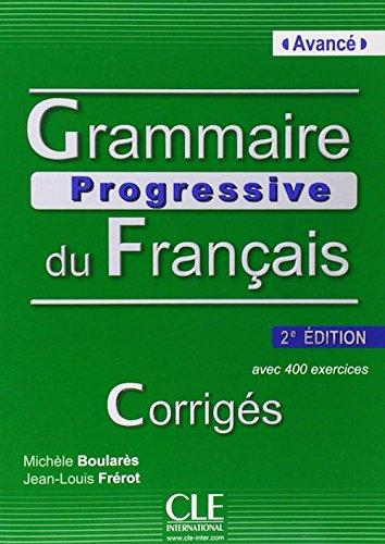 9780320070518: Grammaire progressive du francais, niveau avance : Corriges (French Edition)