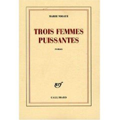 9780320070532: Trois Femmes Puissantes (Prix Goncourt 2009) (French Edition)