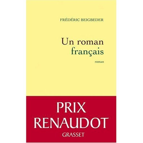 9780320070549: Un Roman Francais (Prix Renaudot 2009) (French Edition)