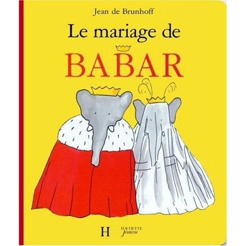 9780320070556: Le Mariage de Babar (French Edition)