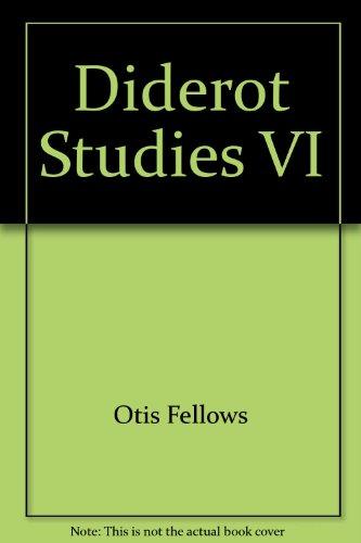 Diderot Studies VI (French Edition): Otis Fellows