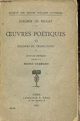 9780320074486: Oeuvres Poetiques VI - Discours et Traductions - Edition Critique de Henri Chamard (French Edition)