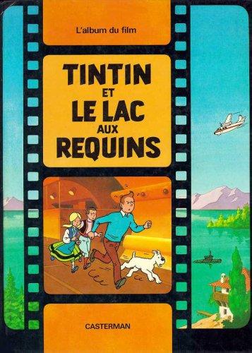 9780320075674: Les Aventures de Tintin : Le Lac aux Requins (French Edition)
