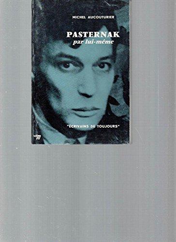 9780320076725: Pasternak Par Lui-Meme (French Edition)