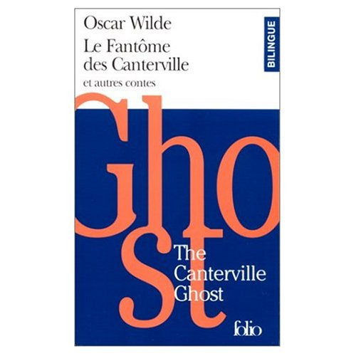 9780320078606: Le fantome de Canterville et autres contes : The Phantom of Canterville and Other Short Stories (bilingual edition in French and English) (French Edition)