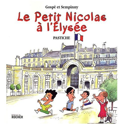 9780320079344: Le Petit Nicolas a l'Elysee (French Edition)