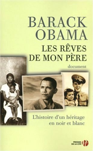 Les Reves de Mon Pere (Dreams of My Father) - French edition: Barack Obama