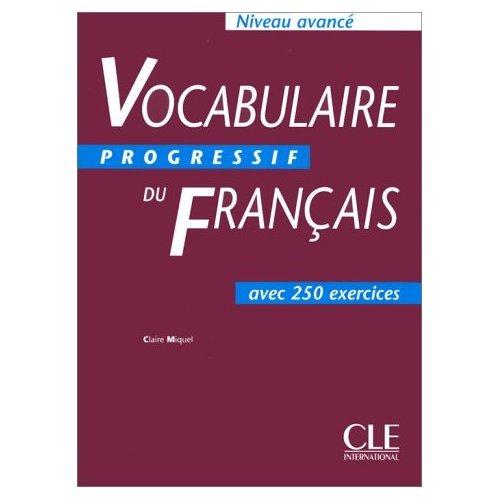 9780320079603: Vocabulaire progressif du francais avec 300 exercices : Niveau avance (French Edition)