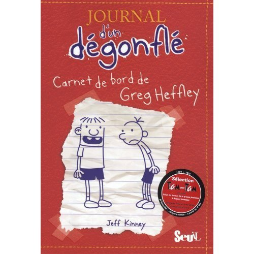 9780320079641: Journal d'un degonfle, Tome 1 : Carnet de bord de Greg Heffley : Diary of a Wimpy Kid - Volume 1 (in French) (French Edition)
