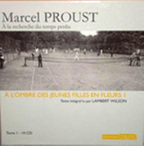 9780320080067: A la Recherche du Temps Perdu: A l'ombre des jeunes filles en fleurs Tome 2 - 11 Audio copmact discs (French Edition)