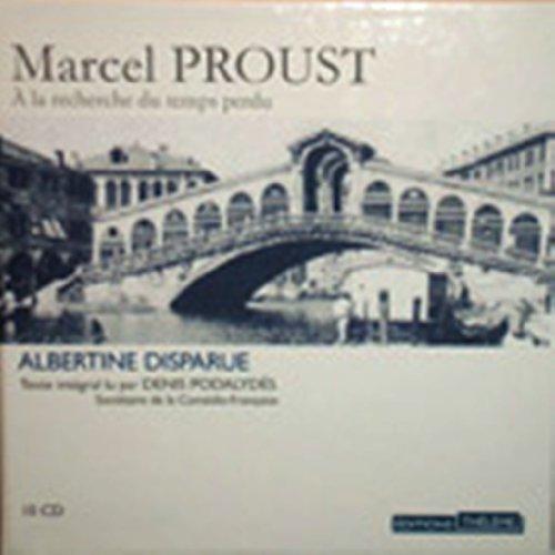 9780320080074: A la Recherche du Temps Perdu: Albertine Disparu - 10 audio compact discs (French Edition)