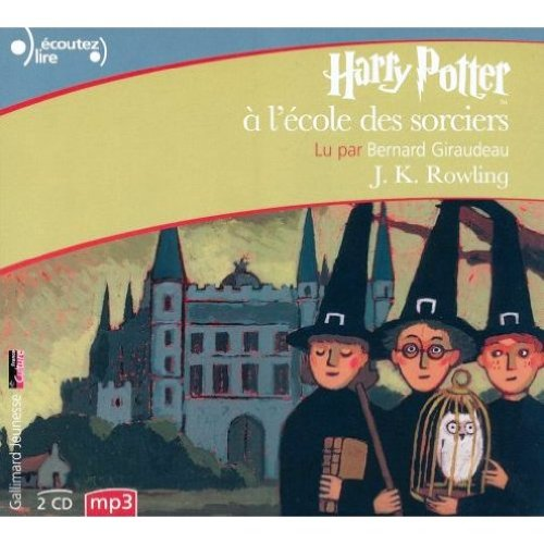 Harry Potter a l'Ecole des Sorciers CD [MP3 CD] (French Edition) (032008020X) by J K Rowling