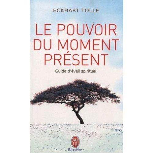 9780320080340: Le pouvoir du moment present : Guide d'eveil spirituel (French edition of The Power of Now