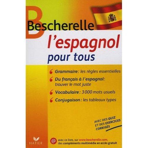 Bescherelle l'Espagnol pour tous (Spanish Edition) (0320080498) by Bescherelle