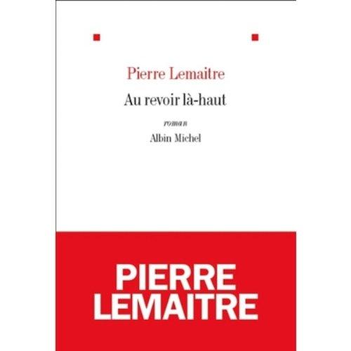 9780320082276: Au revoir l?-haut - Prix Goncourt 2013 (French Edition)