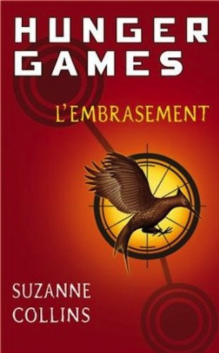 9780320082337: Hunger Games, Tome 2 : L'embrasement - French edition of Catching Fire - Volume 2 of Hunger Games
