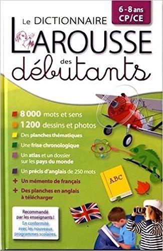 9780320082870: Dictionnaire Larousse des débutants : 6-8 ans, CP/CE (French Edition)