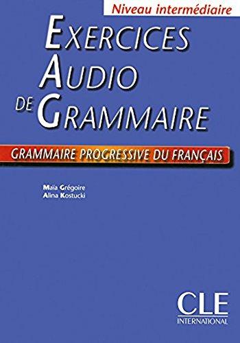 9780320083297: Exercices Audio de Grammaire, Niveau Intermediaire : Grammaire Progressive Du Francais (French Edition)