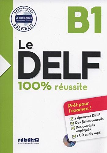 9780320083624: Le DELF - 100% réussite - B1 - Livre + CD (French Edition)
