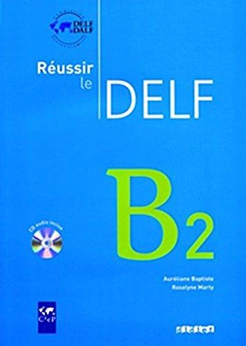 9780320083662: Reussir le Delf B2, Livre + CD (French Edition)