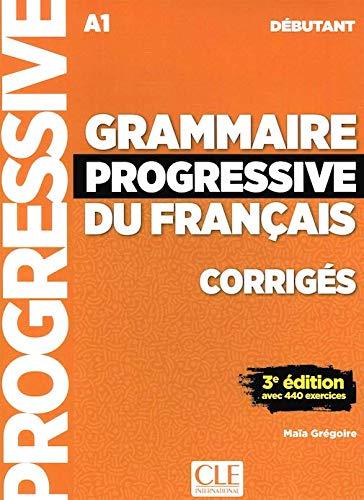 9780320094040: Grammaire progressive du français - Niveau debutant - Corriges - 2eme edition (French Edition)
