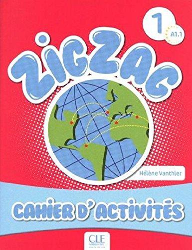 9780320094774: Zigzag 1 - Niveau A1.1 - Cahier d'activités (French Edition)