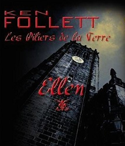 9780320095788: Les Piliers de la Terre, Tome 1 : Ellen ; Audiobook PACK [Book + 1 CD MP3] (French Edition)