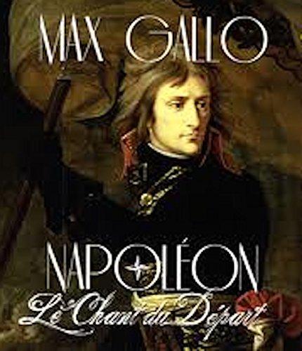 9780320095801: Napoleon, tome 1 (de 4) : Le Chant du depart ; Audiobook PACK [Book + 2 CD MP3] (French Edition)
