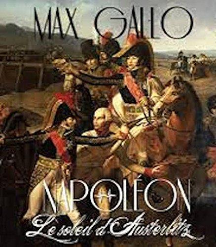 9780320095818 - Max Gallo: Napoleon, tome 2 (de 4) : le soleil d'Austerlitz ; Audiobook PACK [Book + 1 CD MP3] (French Edition) - Livre