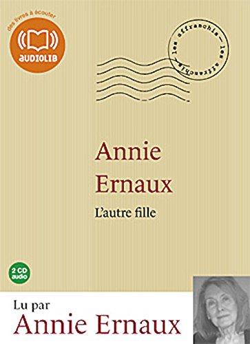 L'Autre fille Audiobook PACK [Book + 2: Annie Ernaux