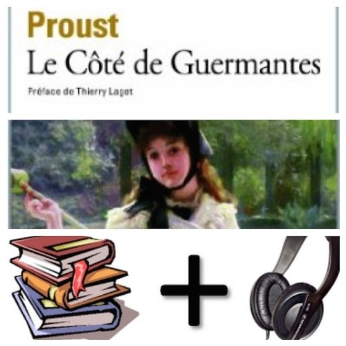 9780320098581: A la recherche du temps perdu, tome 3 (de 7) : Le Cote de Guermantes Audiobook PACK [Book + 20 audio CDs] (French Edition)