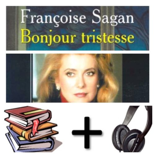 9780320099953: Bonjour Tristesse Audiobook PACK [Book + 3 CD's read by Catherine Deneuve] (French Edition)