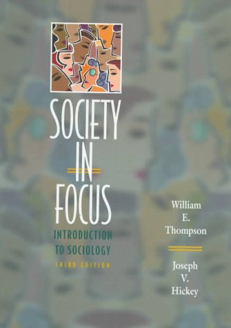 9780321002105: Society in Focus: An Introduction to Sociology