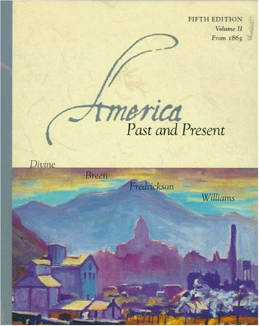 9780321002938: America Past and Present: From 1865