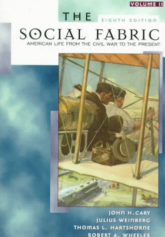 9780321003058: The Social Fabric, Volume II (8th Edition)