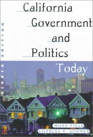 9780321005113: California Government and Politics Today (California Government and Politics Today, 8th ed)