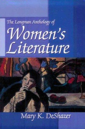 9780321010063: Longman Anthology of Women's Literature