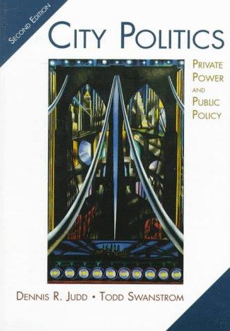 9780321010995: City Politics: Private Power and Public Policy