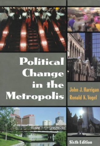 9780321011053: Political Change in the Metropolis (6th Edition)