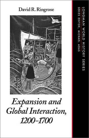 9780321011251: Expansion and Global Interaction: 1200-1700