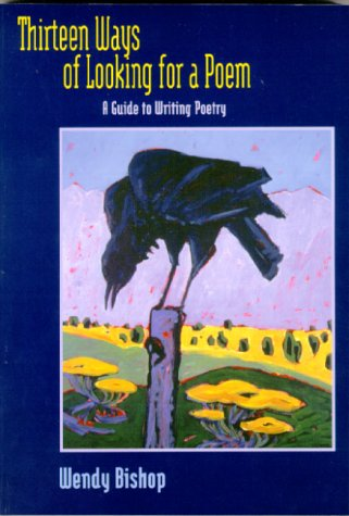 9780321011305: Thirteen Ways of Looking for a Poem: A Guide to Writing Poetry