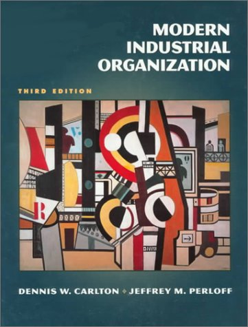 9780321011459: Modern Industrial Organization (The Addison-Wesley Series in Economics)